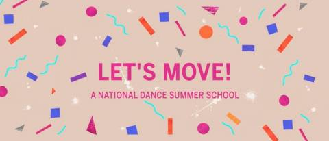 banner image saying lets move! a national dance summer school in pink font